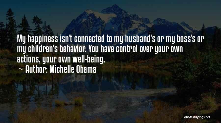 Being My Own Boss Quotes By Michelle Obama