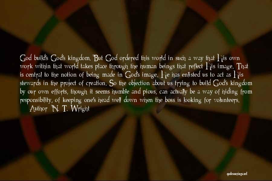 Being My Own Boss Quotes By N. T. Wright