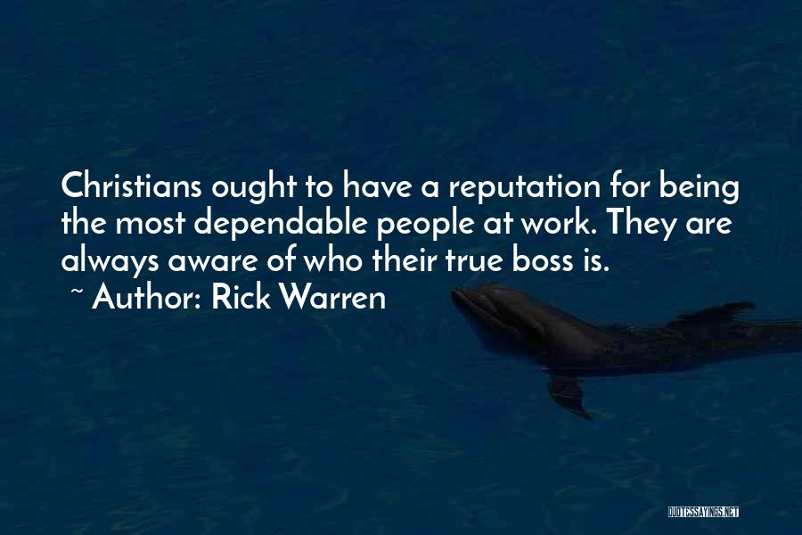 Being My Own Boss Quotes By Rick Warren