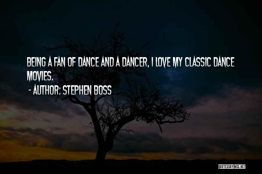 Being My Own Boss Quotes By Stephen Boss