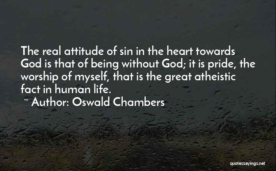 Being Myself Attitude Quotes By Oswald Chambers