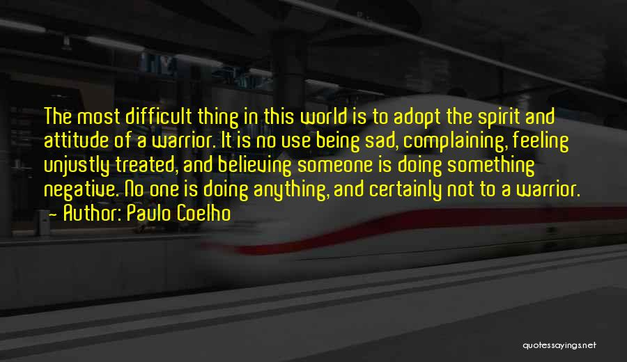 Being Myself Attitude Quotes By Paulo Coelho