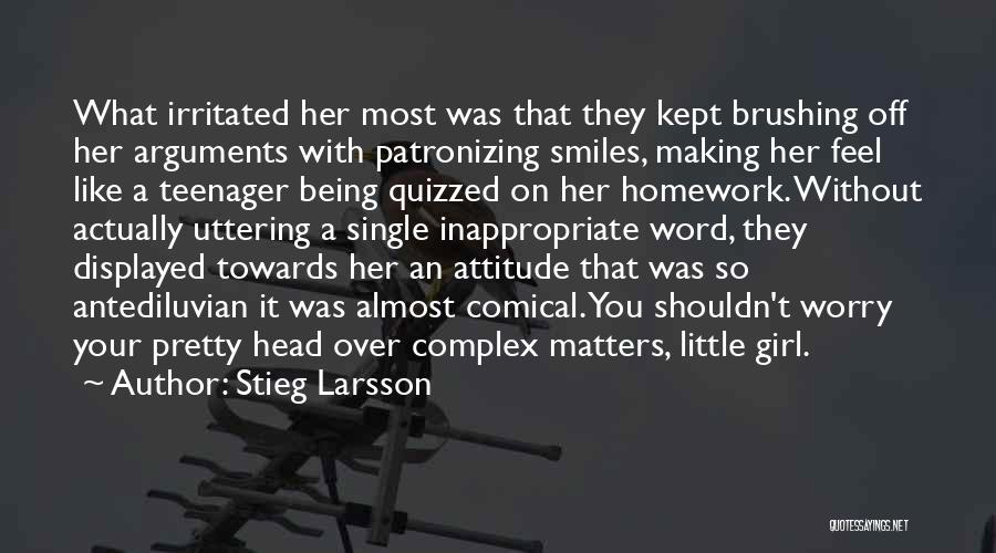 Being Myself Attitude Quotes By Stieg Larsson