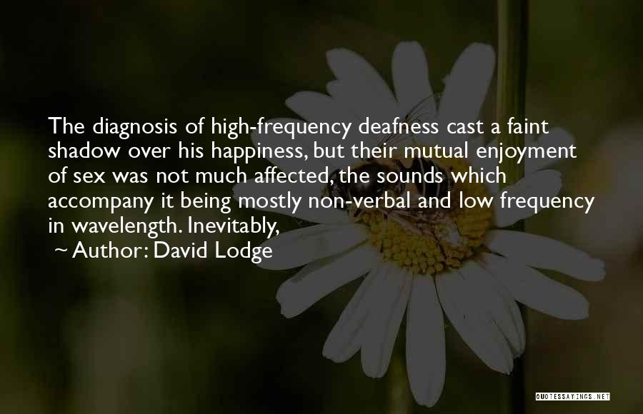 Being Non Verbal Quotes By David Lodge
