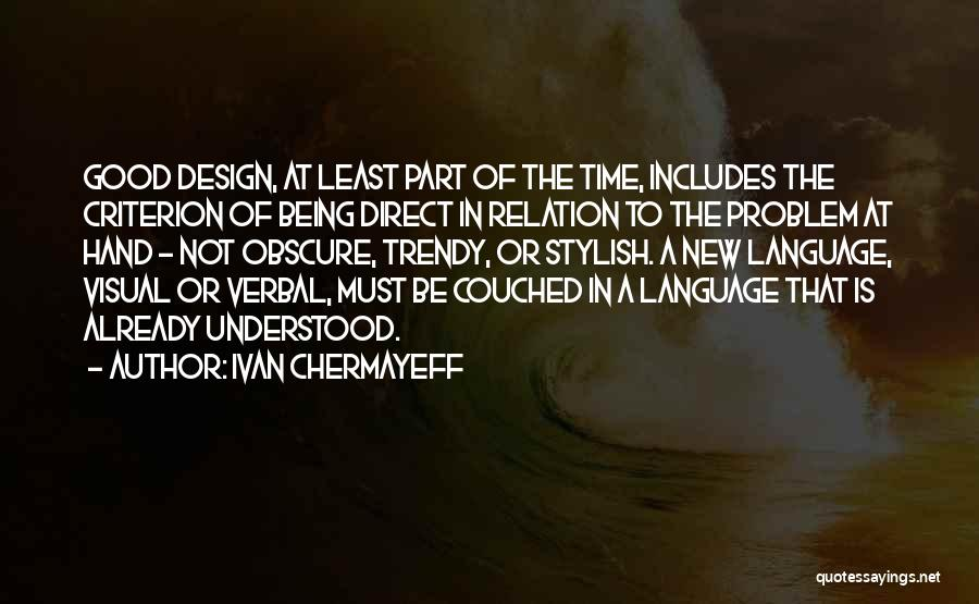 Being Non Verbal Quotes By Ivan Chermayeff