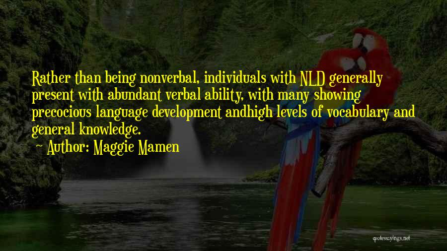 Being Non Verbal Quotes By Maggie Mamen