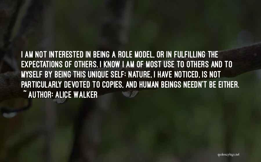Being Noticed Quotes By Alice Walker