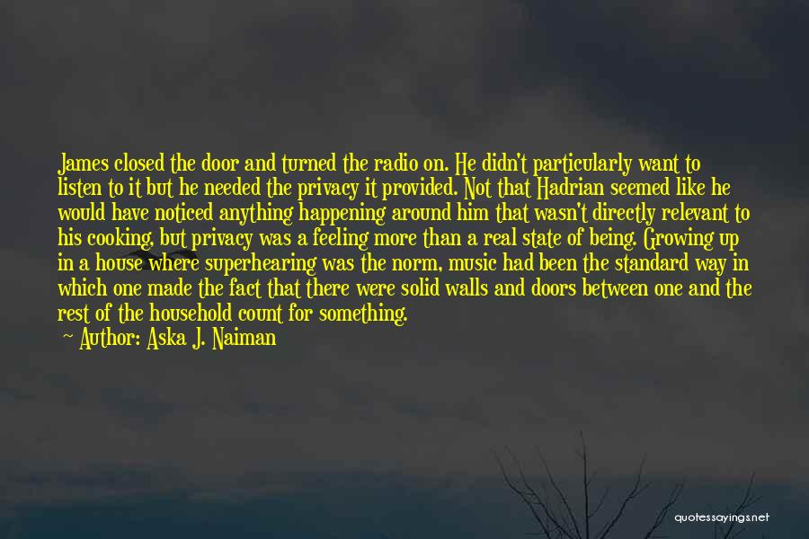 Being Noticed Quotes By Aska J. Naiman
