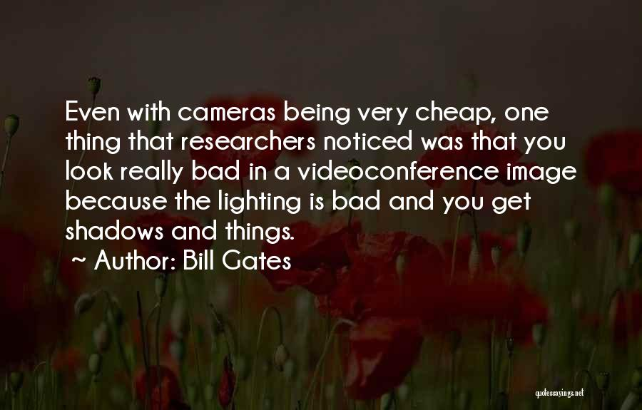 Being Noticed Quotes By Bill Gates