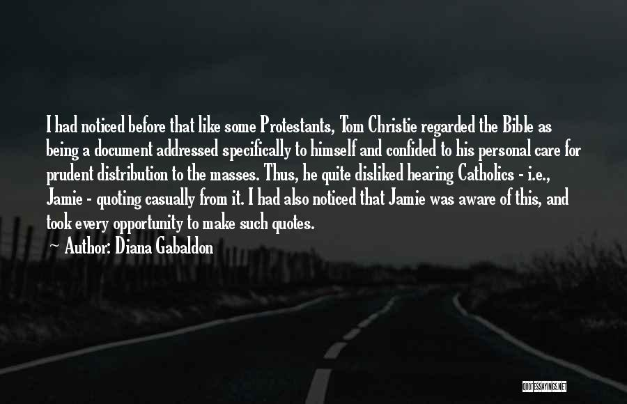 Being Noticed Quotes By Diana Gabaldon