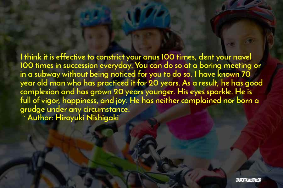 Being Noticed Quotes By Hiroyuki Nishigaki