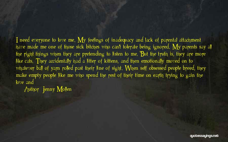 Being Noticed Quotes By Jenny Mollen