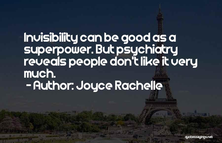 Being Noticed Quotes By Joyce Rachelle
