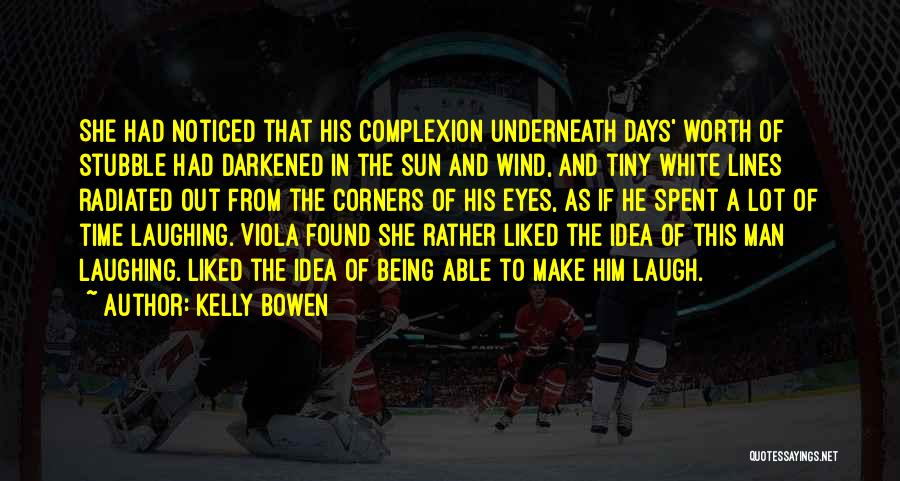 Being Noticed Quotes By Kelly Bowen