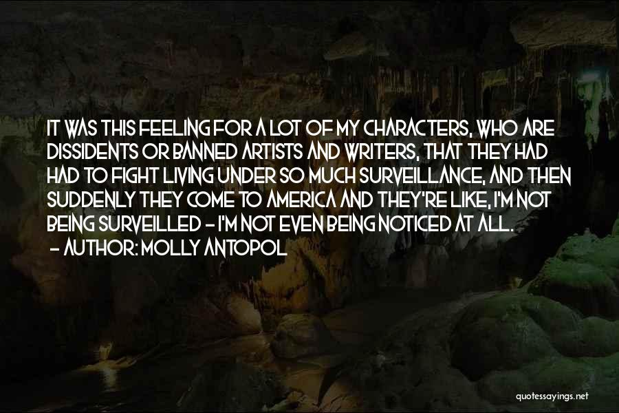 Being Noticed Quotes By Molly Antopol