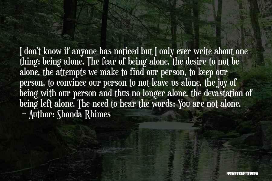 Being Noticed Quotes By Shonda Rhimes