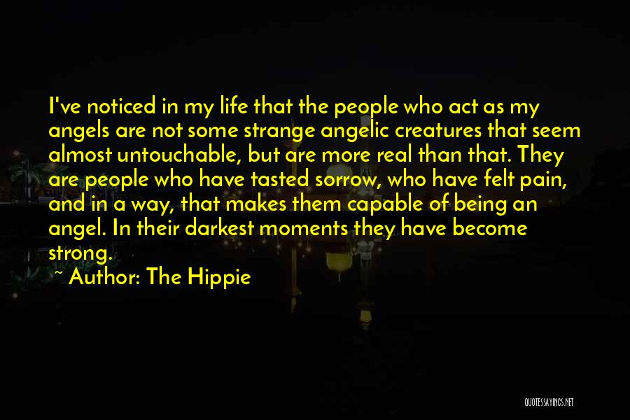 Being Noticed Quotes By The Hippie