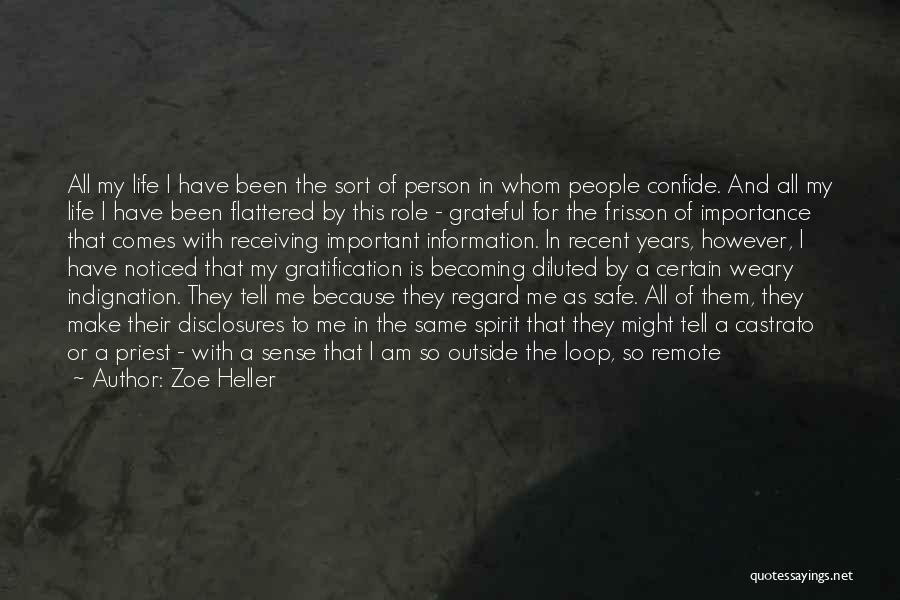 Being Noticed Quotes By Zoe Heller