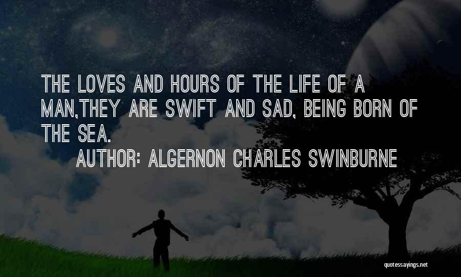 Being Out At Sea Quotes By Algernon Charles Swinburne