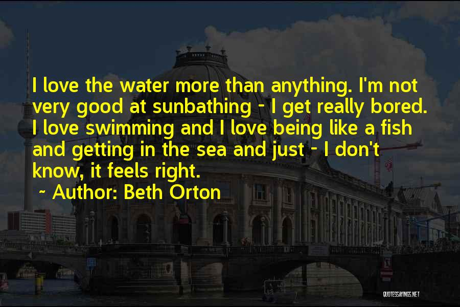 Being Out At Sea Quotes By Beth Orton