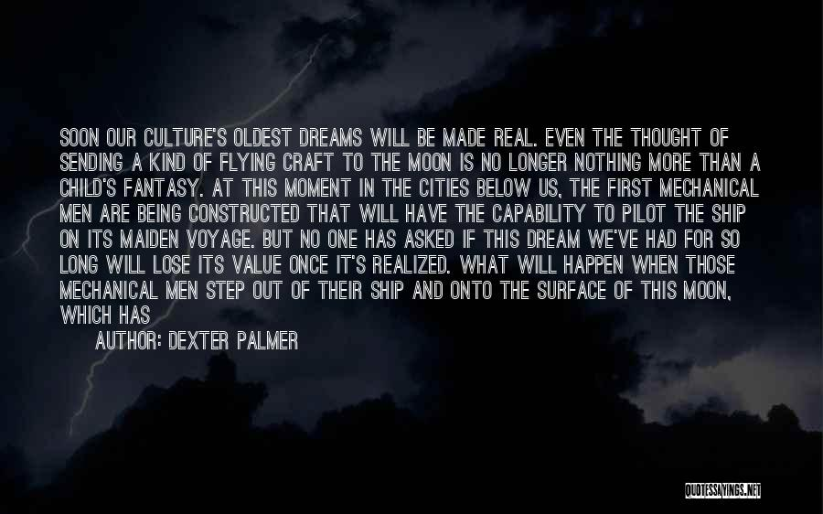 Being Out At Sea Quotes By Dexter Palmer