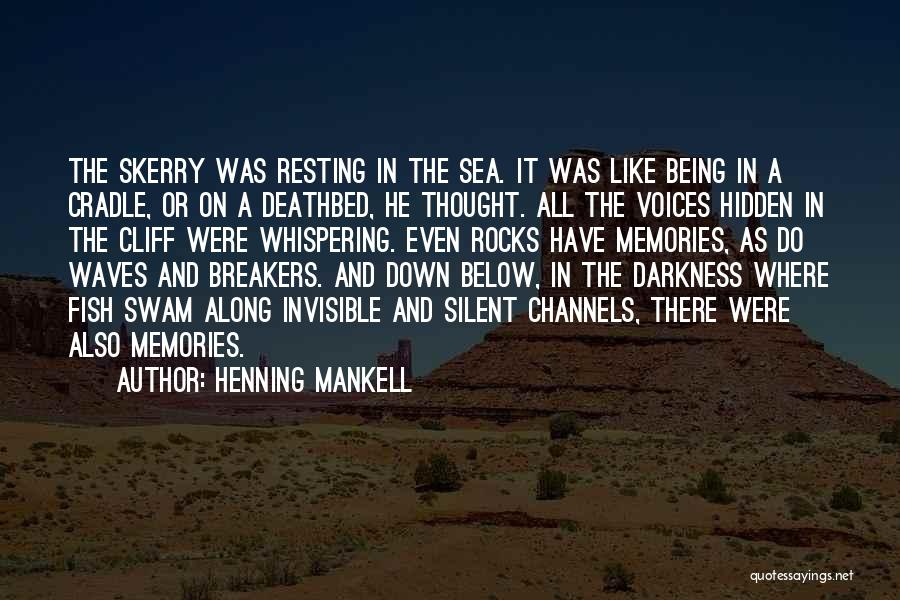 Being Out At Sea Quotes By Henning Mankell