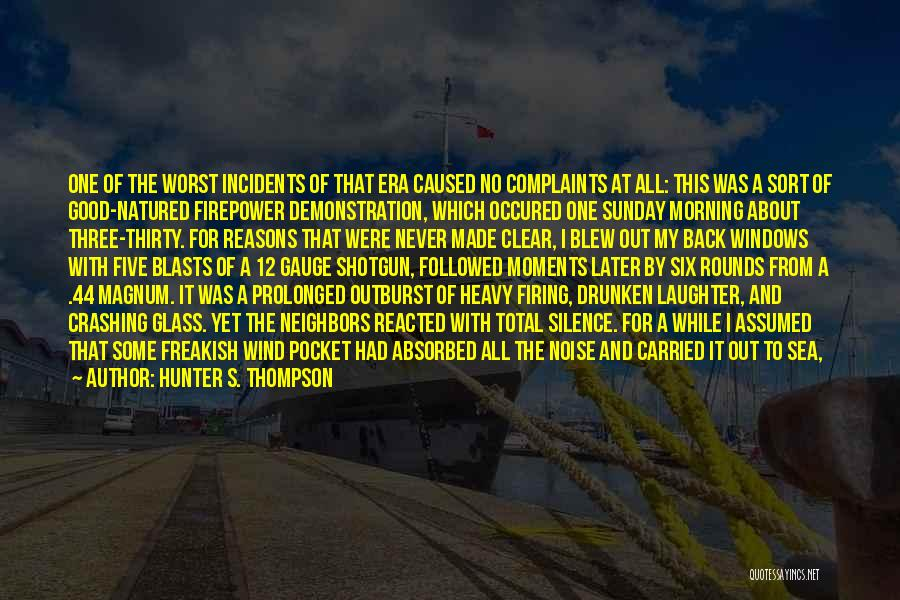 Being Out At Sea Quotes By Hunter S. Thompson