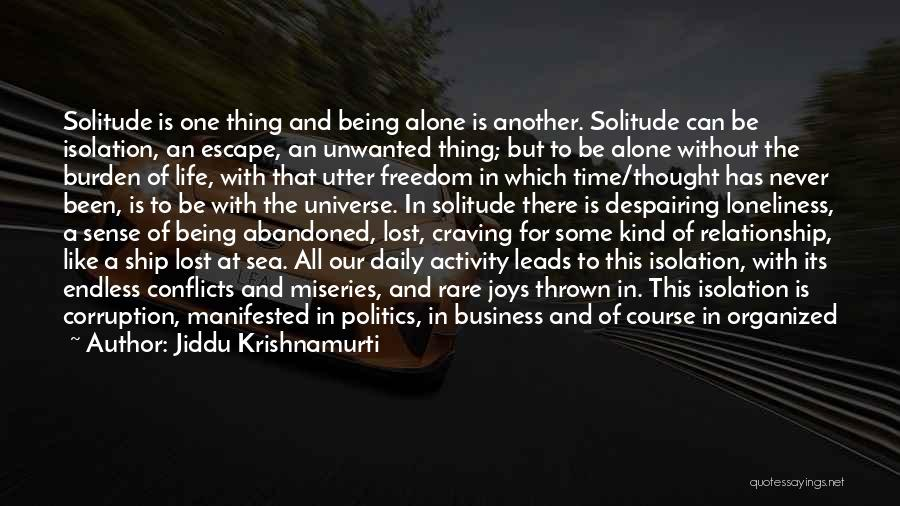 Being Out At Sea Quotes By Jiddu Krishnamurti