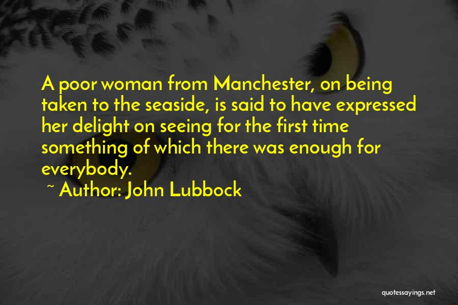 Being Out At Sea Quotes By John Lubbock