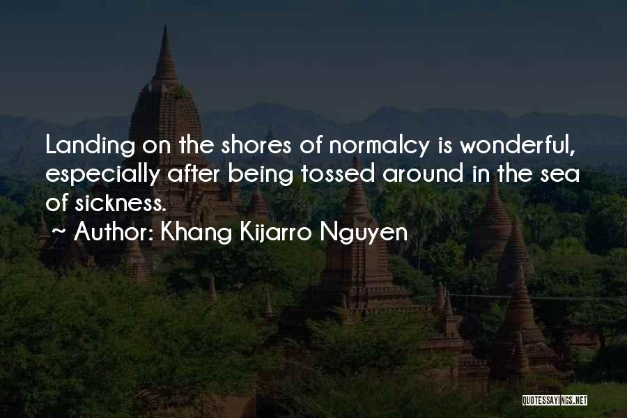Being Out At Sea Quotes By Khang Kijarro Nguyen