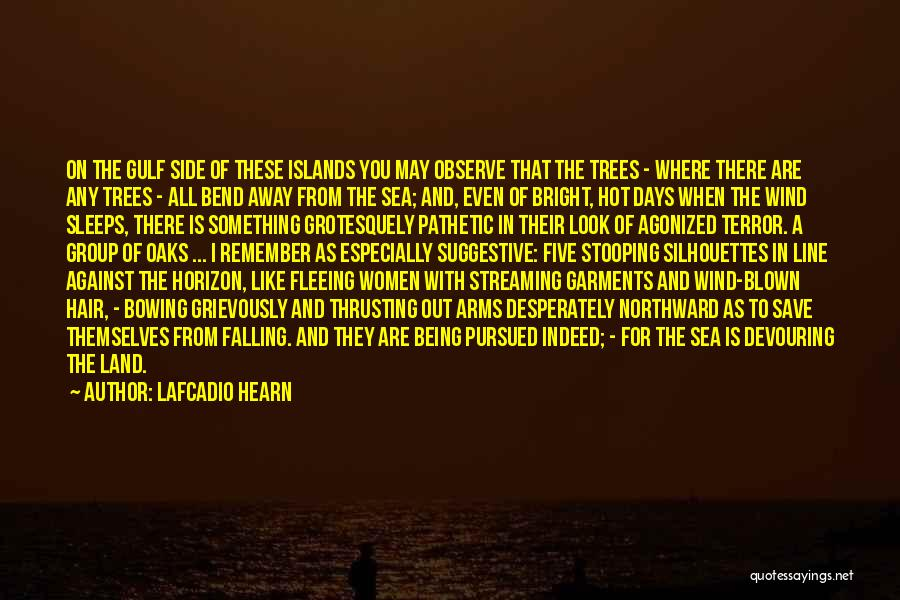 Being Out At Sea Quotes By Lafcadio Hearn