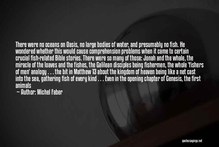 Being Out At Sea Quotes By Michel Faber