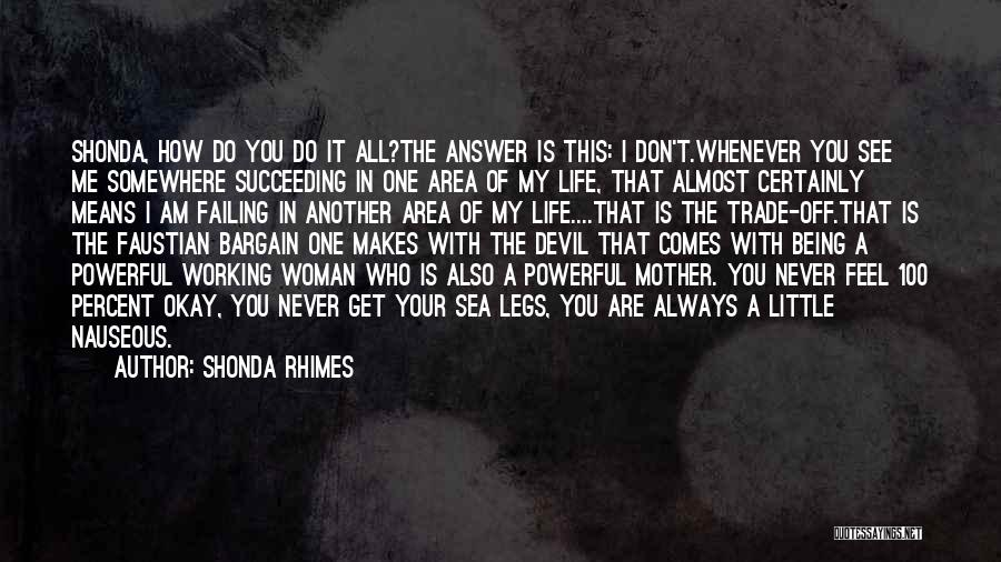 Being Out At Sea Quotes By Shonda Rhimes