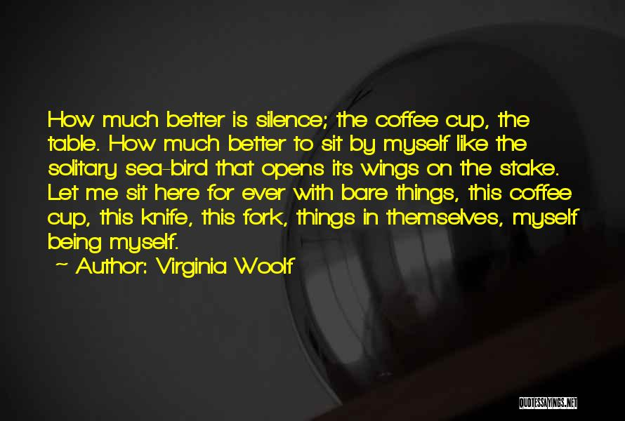 Being Out At Sea Quotes By Virginia Woolf