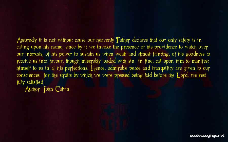 Being Over Him Quotes By John Calvin