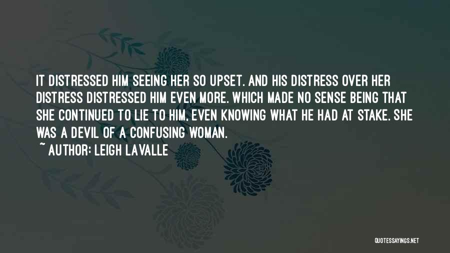 Being Over Him Quotes By Leigh LaValle