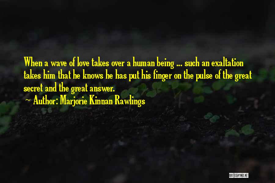 Being Over Him Quotes By Marjorie Kinnan Rawlings