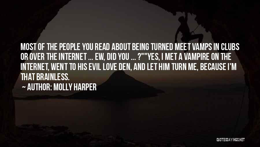 Being Over Him Quotes By Molly Harper
