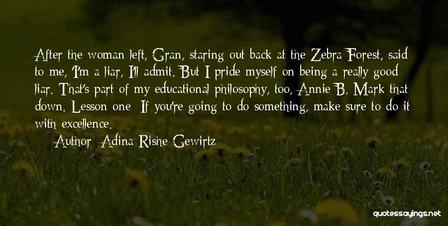 Being Part Of Something Quotes By Adina Rishe Gewirtz
