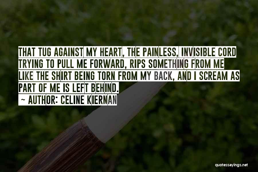 Being Part Of Something Quotes By Celine Kiernan