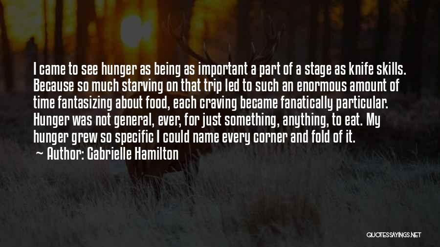 Being Part Of Something Quotes By Gabrielle Hamilton