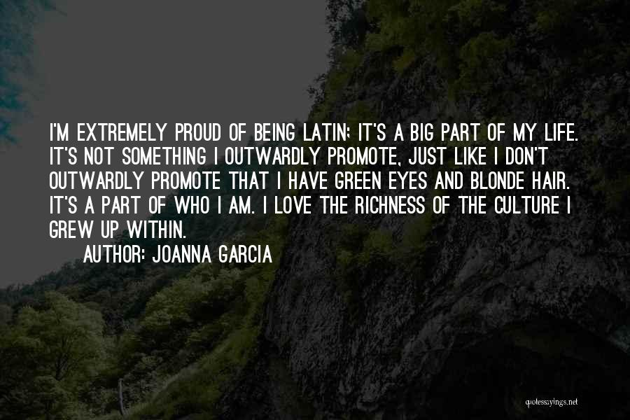 Being Part Of Something Quotes By Joanna Garcia