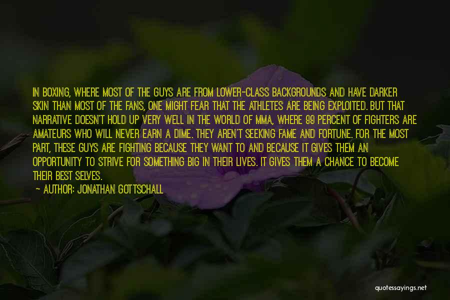Being Part Of Something Quotes By Jonathan Gottschall