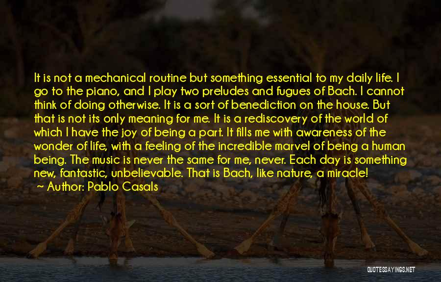 Being Part Of Something Quotes By Pablo Casals