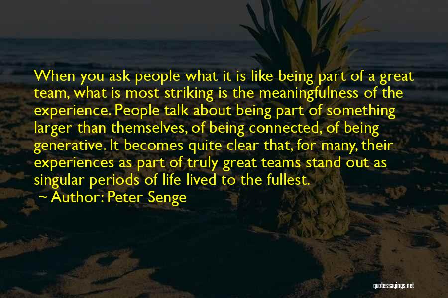Being Part Of Something Quotes By Peter Senge