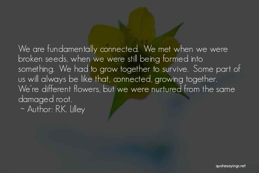 Being Part Of Something Quotes By R.K. Lilley