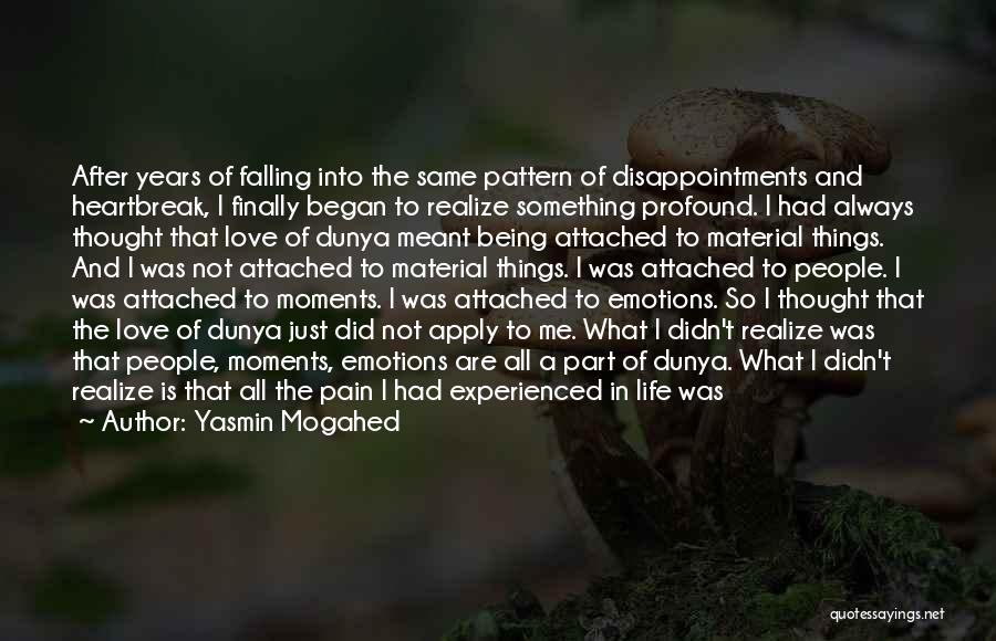 Being Part Of Something Quotes By Yasmin Mogahed