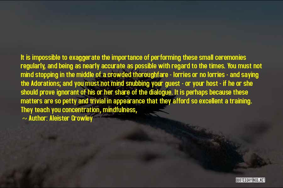 Being Petty Quotes By Aleister Crowley