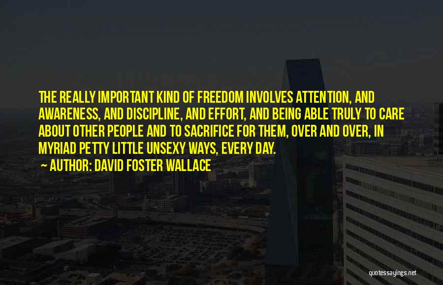 Being Petty Quotes By David Foster Wallace
