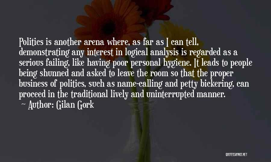 Being Petty Quotes By Gilan Gork